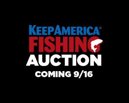 Keep America Fishing Auction
